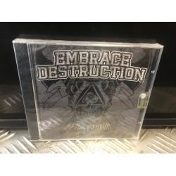 Embrace Destruction -...