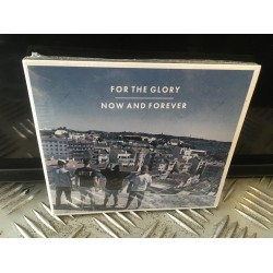 """For The Glory - """"Now and..."""