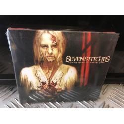 """Seven Stiches - """"When The..."""