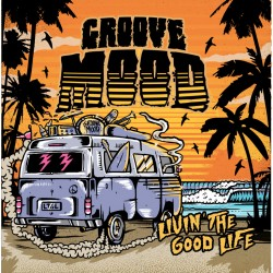 "Groove Mood - ""Livin' The..."
