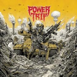 "Power Trip - ""Opening Fire..."