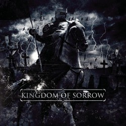 Kingdom of Sorrow -...