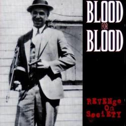 """Blood For Blood - """"Revenge..."""