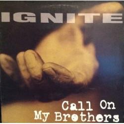 "Ignite - ""Call On My..."