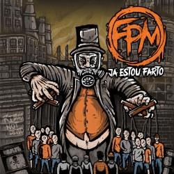 """F.P.M. - """"Já Estou Farto - CD"""