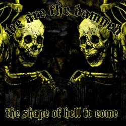 """We Are The Damned - """"The..."""