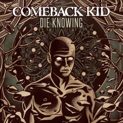 """Comeback Kid - """"Die..."""