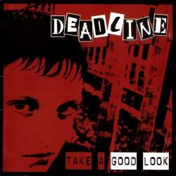 """Deadline - """"Take a Good..."""
