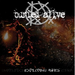 """Buried Alive - """"Exploding..."""