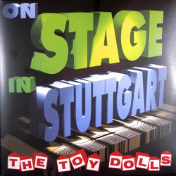 """Toy Dolls - """"On Stage In..."""