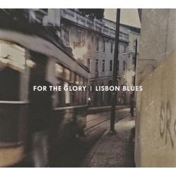 "For The Glory - ""Lisbon..."