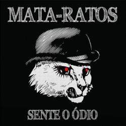 """Mata-Ratos - """"Sente o Ódio"""" LP"""