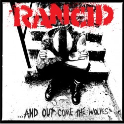 """Rancid - """"...And Out Come..."""