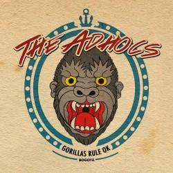 """The Adhocs - """"Gorillas Rule..."""