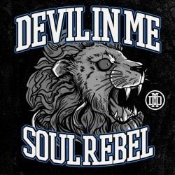 """Devil In Me - """"Soul Rebel"""" CD"""