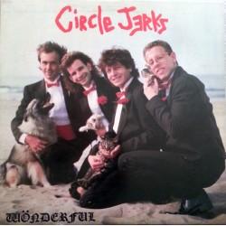 "Circle Jerks - ""Wonderful"" LP"