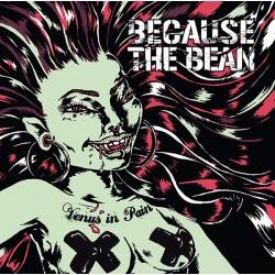 "Because The Beans - ""Venus..."