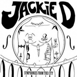 """Jackie D – """"Symphonies From..."""