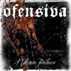 """Ofensiva – """"A Ultima..."""