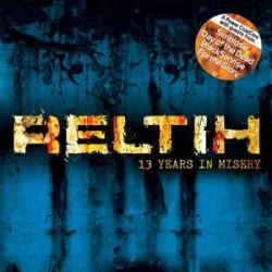 """Reltih – """"13 Years In..."""