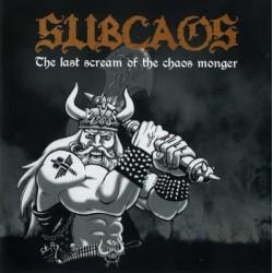 """Subcaos – """"The Last Scream..."""