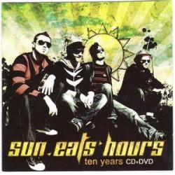 """Sun Eats Hours – """"Ten..."""