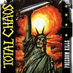 """Total Chaos – """"Freedom..."""