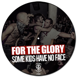 "For The Glory – ""Some Kids..."
