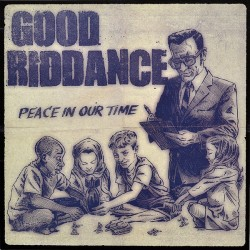 """Good Riddance - """"Peace In..."""