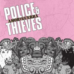"""Police & Thieves – """"Amor Y..."""