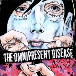 The Omnipresent Disease –...