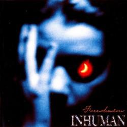 "Inhuman - ""Foreshadow"" - LP"