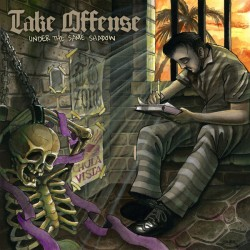 """Take Offense - """"Under The..."""