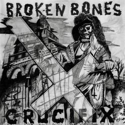 """Broken Bones – """"Crucifix""""..."""